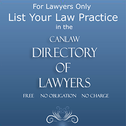 CanLaw's Directory of lawyers lists about 72,000 lawyers, judges, crowns and in house counsel across Canadal